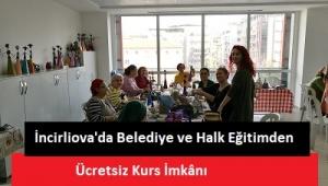 İncirliova'da Belediye ve Halk Eğitimden Ücretsiz Kurs İmkânı