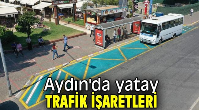 Aydın'da yatay trafik işaretleri