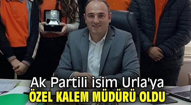 Ak Partili isim Urla'ya özel kalem müdürü oldu