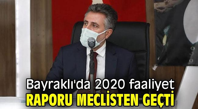 Bayraklı'da 2020 faaliyet raporu meclisten geçti