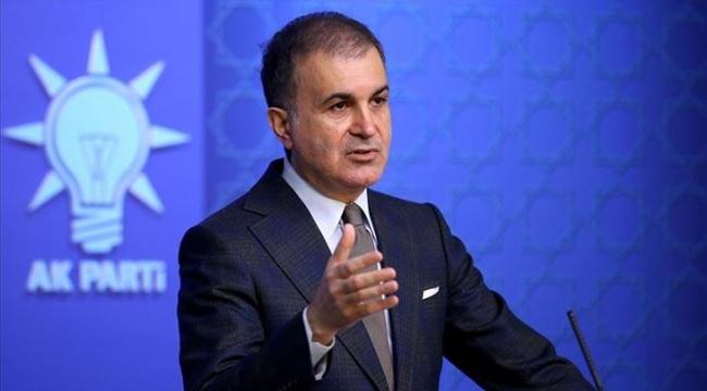 AK Parti Sözcüsü Çelik'ten flaş açıklama
